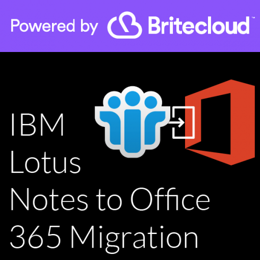 Britecloud IBM Lotus Notes to Office 365 Migration catalogue image
